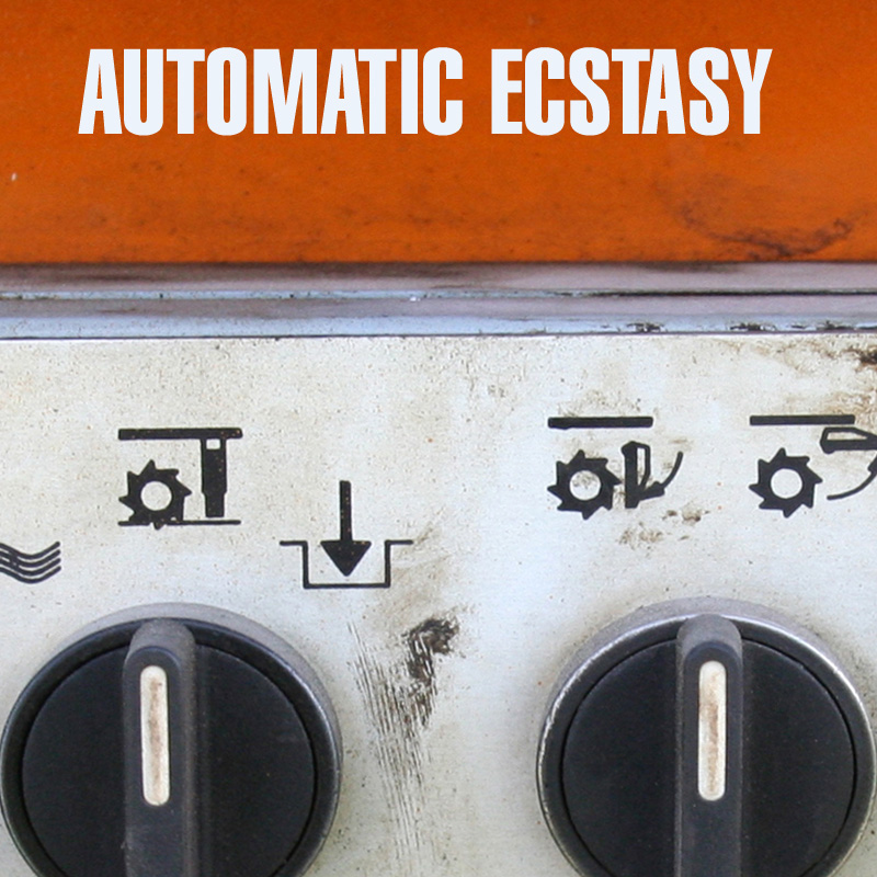 New Track: Automatic Ecstasy