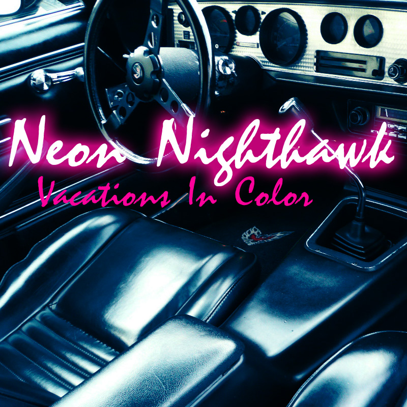 Single cover art for Neon Nighthawk by Vacations In Color